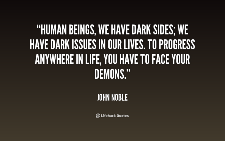 quote-John-Noble-human-beings-we-have-dark-sides-we-227439.png