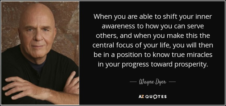 quote-when-you-are-able-to-shift-your-inner-awareness-to-how-you-can-serve-others-and-when-wayne-dyer-42-3-0311